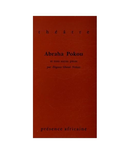 Abraha Pokou et trois autres pièces