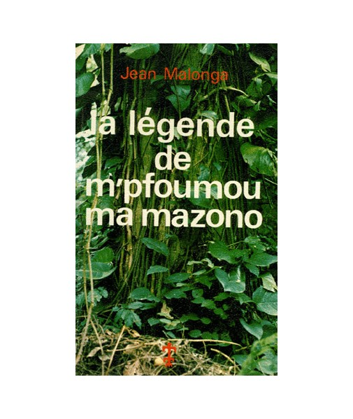 La légende de M'Pfoumou ma Mazono