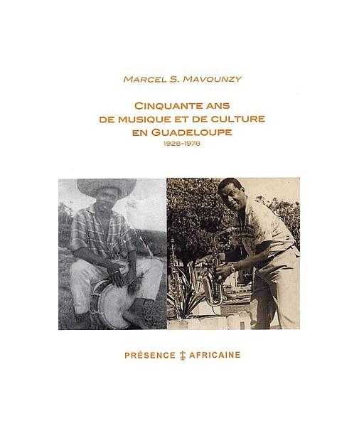 Cinquante ans de musique et de culture en Guadeloupe