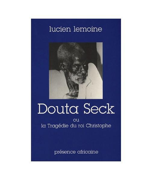 Douta Seck ou la tragédie du Roi Christophe
