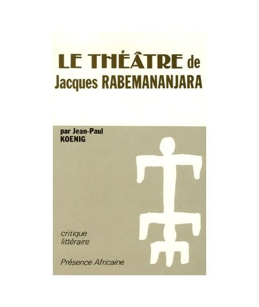 Le théâtre de Jacques Rabemananjara