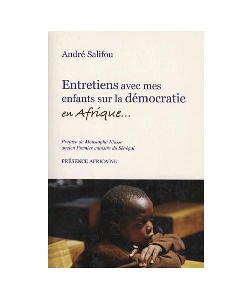 Entretiens avec mes enfants sur la démocratie en Afrique