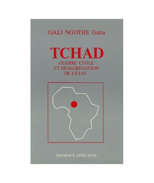 Tchad : guerre civile et désagrégation d'un état