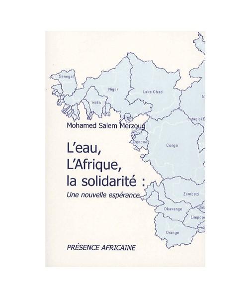L'eau, l'Afrique, la Solidarité, une nouvelle espérance
