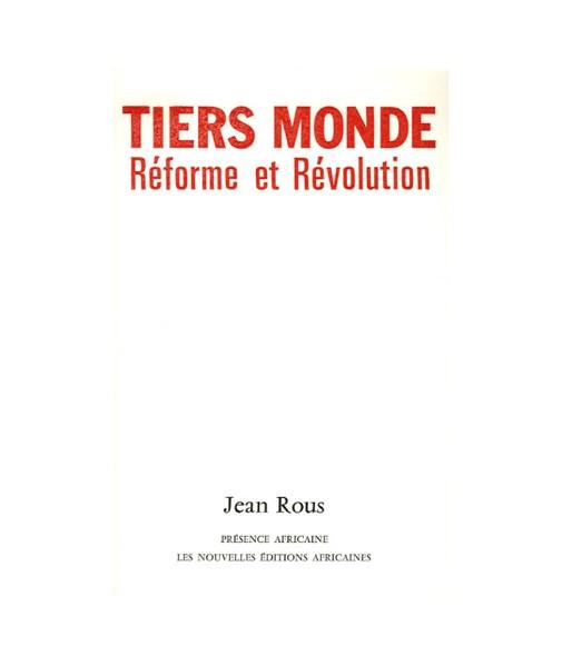 Tiers Monde : réforme et révolution
