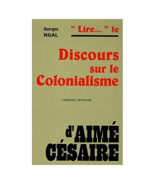 """""""Lire..."""" le discours sur le colonialisme"""