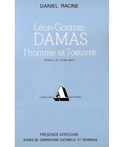 Léon Gontran Damas l'homme et l'oeuvre