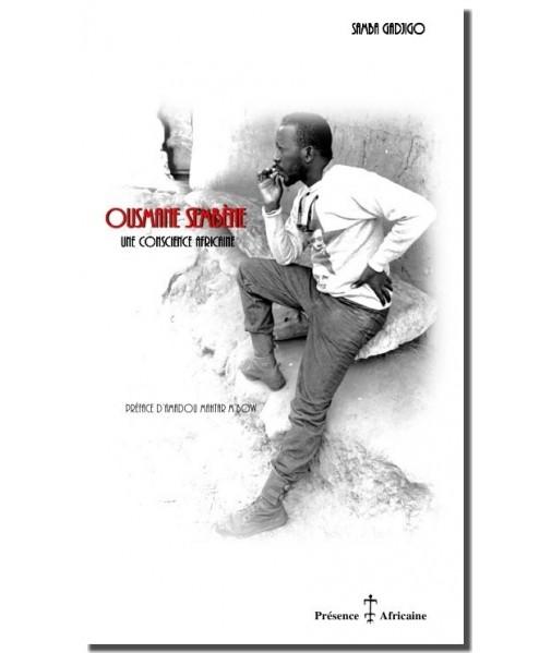 Ousmane Sembène- une conscience une africaine