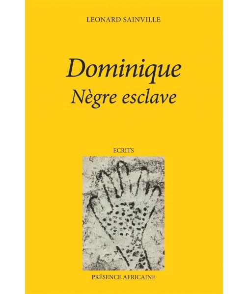 Dominique nègre esclave