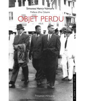 Henry valmore simonne pr sence africaine editions - Objets perdus paris ...