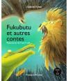 FUKUBUTU et autres contes