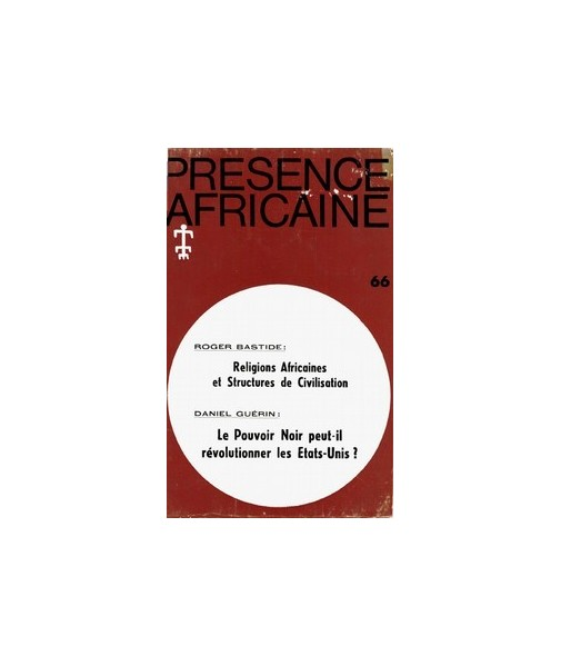 REVUE PRESENCE AFRICAINE N° 66