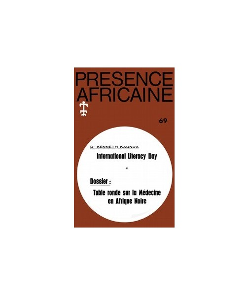 REVUE PRESENCE AFRICAINE N° 69