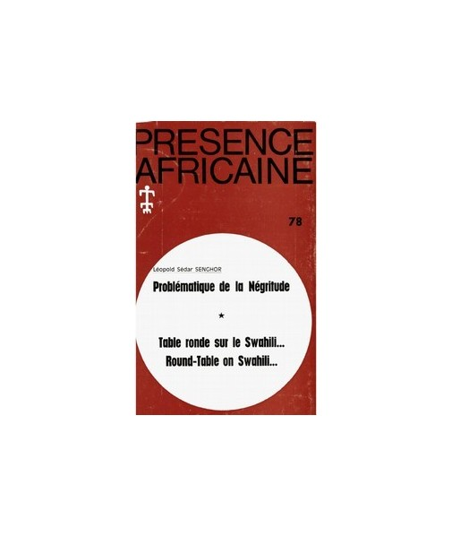 REVUE PRESENCE AFRICAINE N° 78