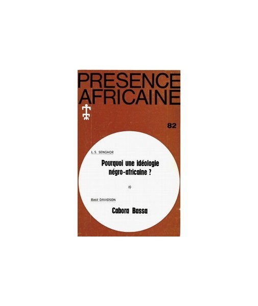 REVUE PRESENCE AFRICAINE N° 82