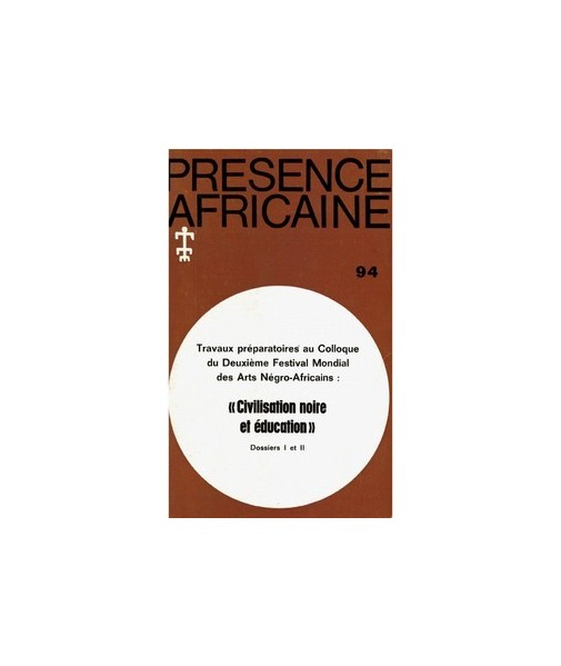 REVUE PRESENCE AFRICAINE N° 94