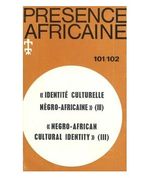 REVUE PRESENCE AFRICAINE N° 101