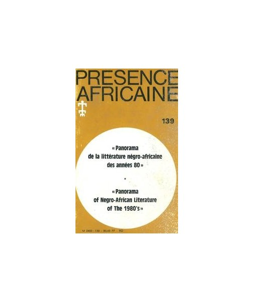 REVUE PRESENCE AFRICAINE N° 139