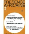 REVUE PRESENCE AFRICAINE N° 145