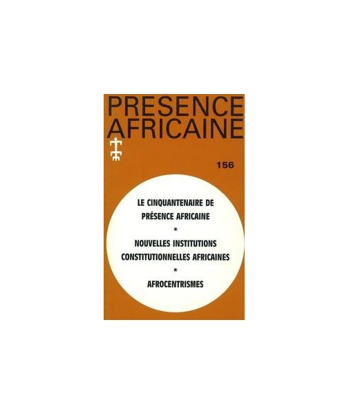 REVUE PRESENCE AFRICAINE N° 156