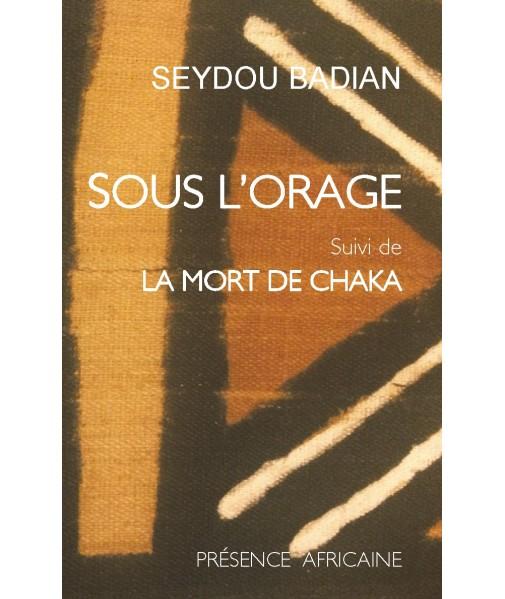 Sous l'orage/La mort de Chaka