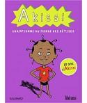Akissi : Championne du monde des bêtises