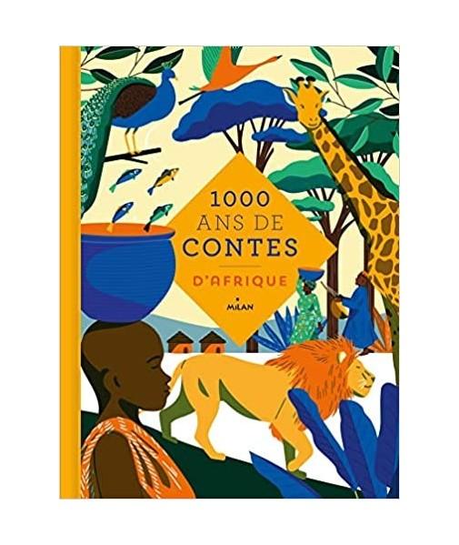 Mille ans de contes. Afrique