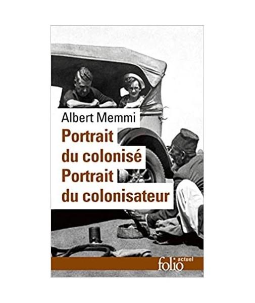 Portrait du colonisé - Portrait du colonisateur