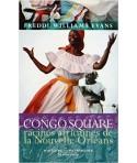 Congo Square - Racines africaines de la Nouvelle-Orléans