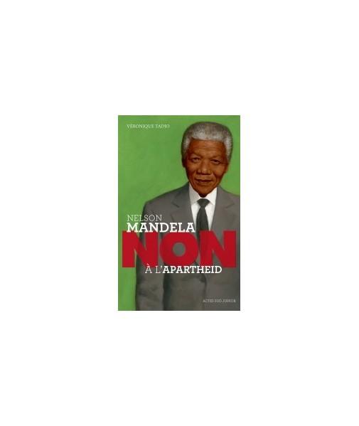 NELSON MANDELA - NON à l'apartheid
