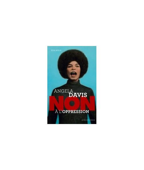 ANGELA DAVIS - NON à l'oppression