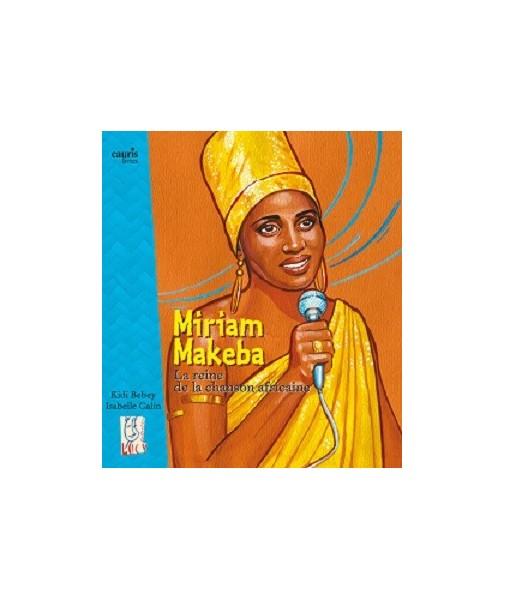 Miriam Makeba - La reine de la chanson africaine