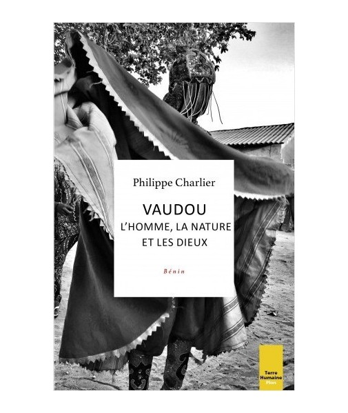 VAUDOU : l'homme, la nature et les dieux - Bénin