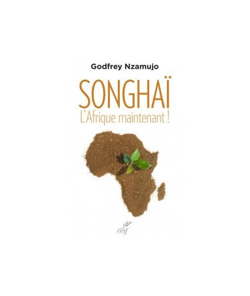 SONGHAÏ L'Afrique maintenant !