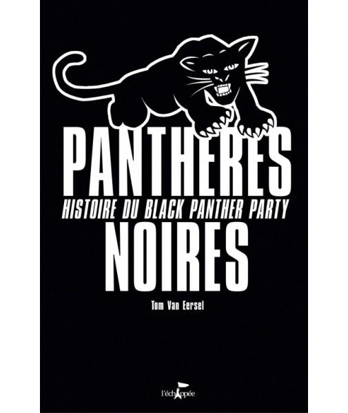 Panthères Noires - Histoire du Black Panther Party