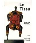 Le tissu (Prix Simone et Cino del Luca 1999)