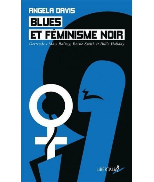 "Blues et féminisme noir - Gertrude ""Ma"" Rainey, Bessie Smith et Billie Holiday"