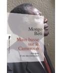 Main basse sur le Cameroun - Autopsie d'une décolonisation
