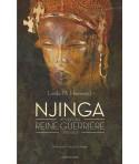 Njinga - Histoire d'une reine guerrière (1582-1663)
