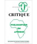Philosopher en Afrique - Revue Critique N°771-772