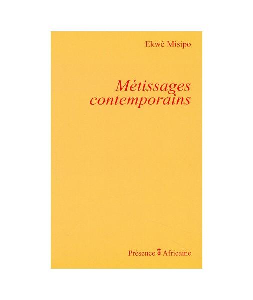 Métissages contemporains