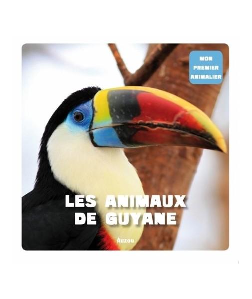 Les animaux de Guyane