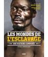 Les mondes de l'esclavage - Une histoire comparée