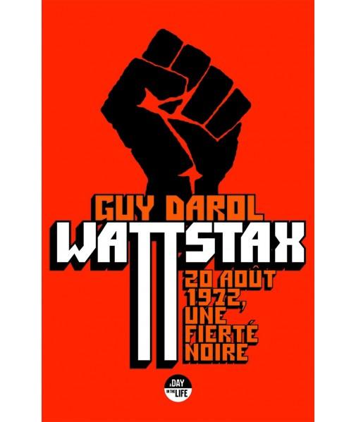 Wattstax - 20 août 1972, une fierté noire