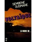 Voltaïque/La noire de...