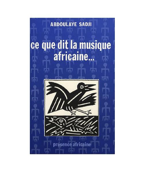 Ce que dit la musique africaine