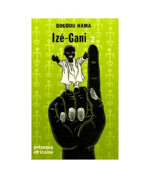 Izé-Gani, tome II