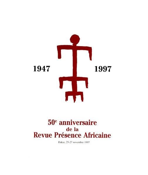 Cinquantième anniversaire de la Revue Présence Africaine