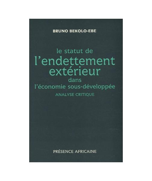 Le statut de l'endettement extérieur dans l'économie sous-développée : analyse