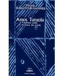 Amos Tutuola/Tradition orale et écriture du conte